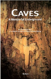 Caves: A Wonderful Underground