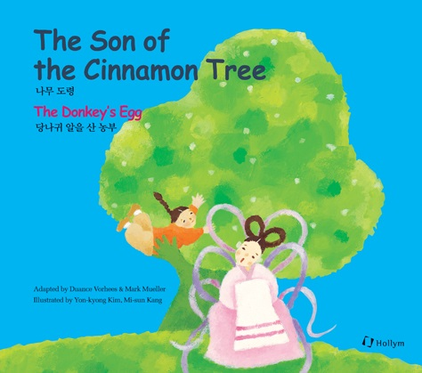 Son of the Cinnamon Tree - The Donkey's Egg (bilingual) Vol. 10