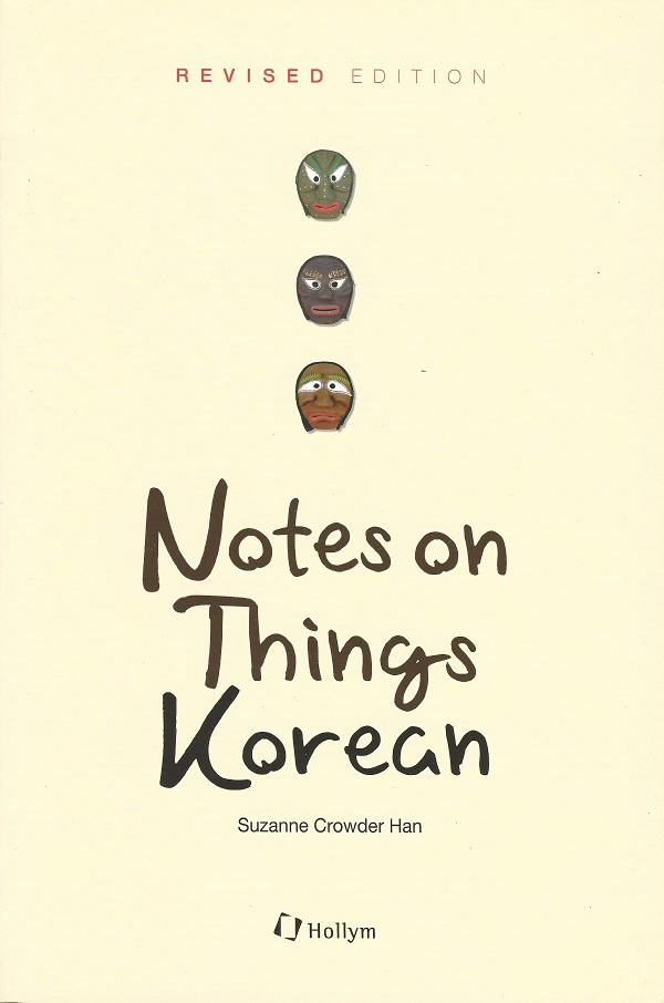 Notes on Things Korean (Revised Edition)